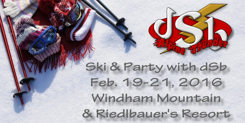 dSb Ski Weekend Feb 19-21 2016