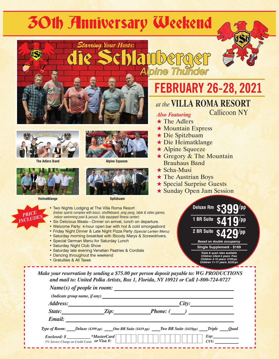 Reservations Now Being Accepted for the 30th Anniversary Weekend Starring Your Hosts dSb – die SchlaubergerFebruary 26-28, 2021 at the Villa Roma Resort in Callicoon, NY
